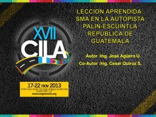 LECCION APRENDIDA:  SMA EN LA AUTOPISTA PALIN-ESCUINTLA REPUBLICA DE GUATEMALA
