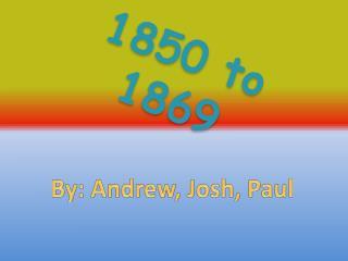 1850 to 1869
