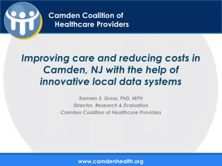 I mproving care and reducing costs in Camden, NJ with the help of innovative local data systems