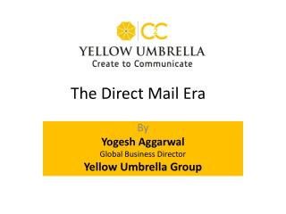 The Direct Mail Era