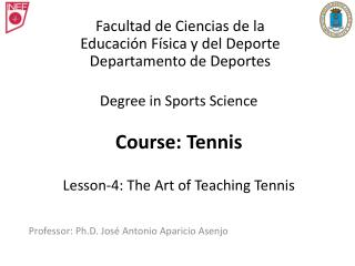 Degree in Sports Science Course: Tennis Lesson-4: The Art of Teaching Tennis