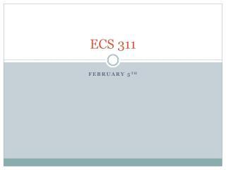 ECS 311