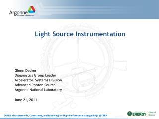 Light Source Instrumentation