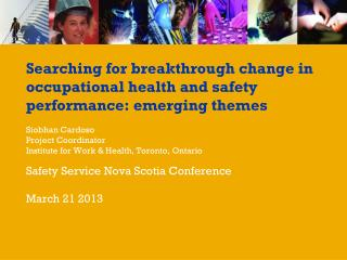 Searching for breakthrough change in occupational health and safety performance: emerging themes