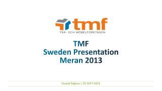TMF Sweden Presentation Meran  2013