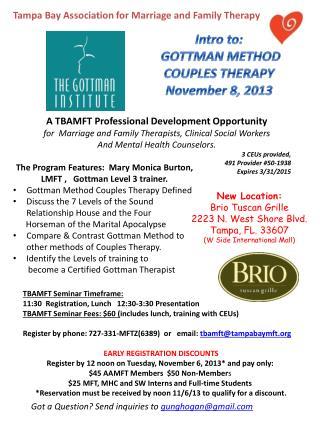 The Program Features :  Mary Monica Burton, LMFT ,    Gottman  Level 3 trainer.