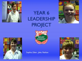 Year 6 leadership project