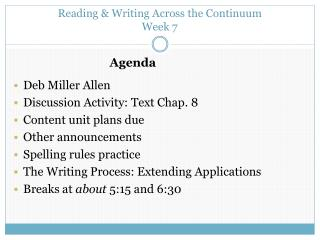Reading & Writing Across the Continuum Week 7