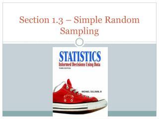 Section 1.3 – Simple Random Sampling