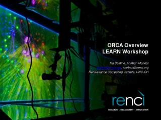 ORCA  Overview LEARN Workshop