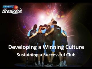 Developing a Winning Culture