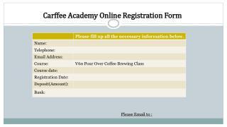 Carffee Academy Online  Registration Form