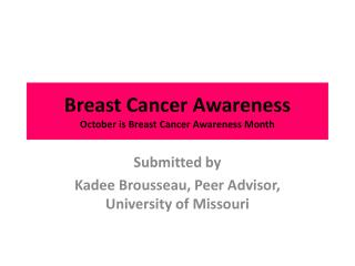 Breast Cancer Awareness October is Breast Cancer Awareness Month