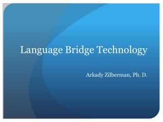 Language Bridge Technology