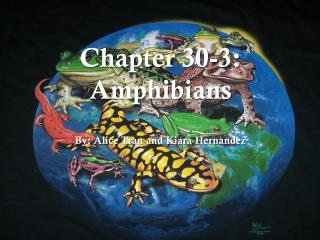 Chapter 30-3: Amphibians