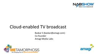 Cloud-enabled TV broadcast