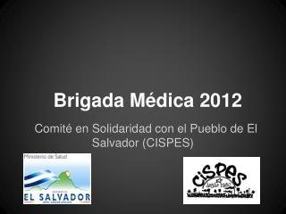 Brigada Médica 2012