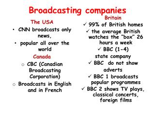 Broadcasting companies