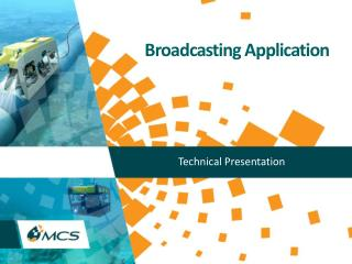 Broadcasting Application