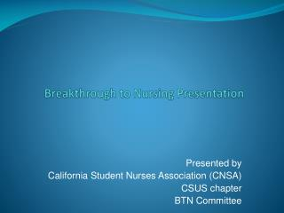 Breakthrough to Nursing Presentation
