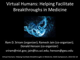 Virtual Humans: Helping Facilitate Breakthroughs in Medicine