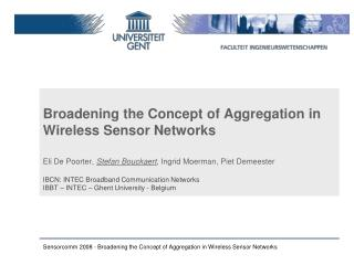 Broadening the Concept of Aggregation in Wireless Sensor Networks