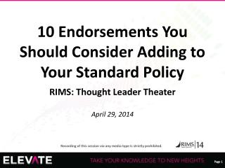 10 Endorsements You Should Consider Adding to Your Standard Policy