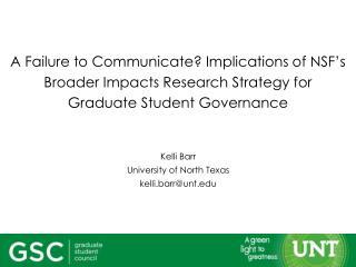 Kelli Barr University of North Texas kelli.barr@unt