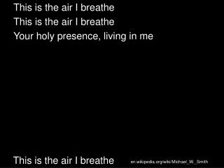 This is the air I breathe
