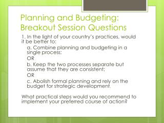 Planning and Budgeting: Breakout Session Questions