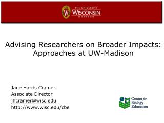 Advising Researchers on Broader Impacts:  Approaches at UW-Madison