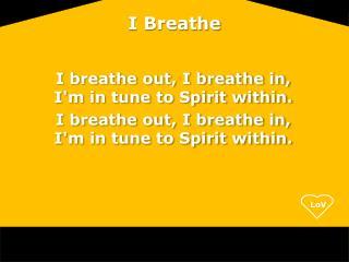 I Breathe