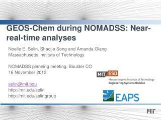 GEOS- Chem  during NOMADSS: Near-real-time analyses