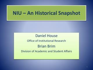 NIU – An Historical Snapshot