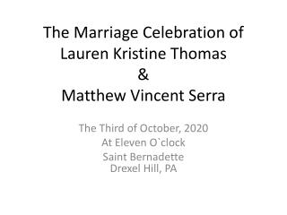 The Marriage Celebration of Lauren Kristine Thomas & Matthew Vincent Serra