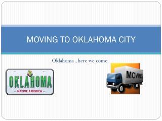 MOVING TO OKLAHOMA CITY