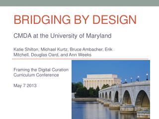 Bridging By Design
