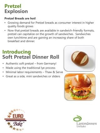 Introducing Soft Pretzel Dinner Roll