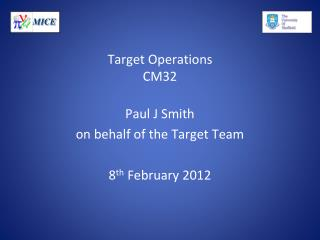 Target Operations CM32