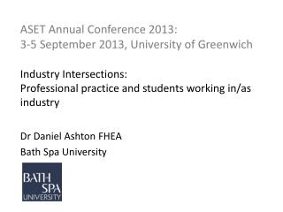 Dr Daniel Ashton FHEA Bath Spa University