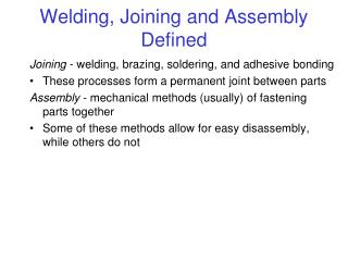 Welding, Joining and Assembly Defined