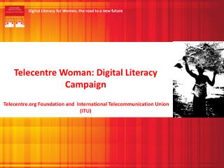 Telecentre Woman: Digital Literacy Campaign