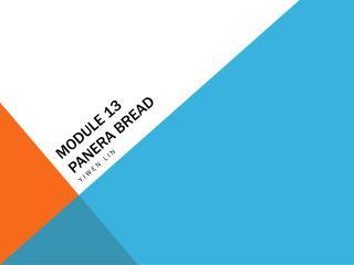 Module 13 Panera Bread