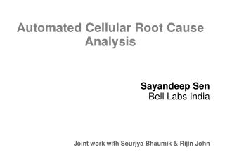 Automated Cellular Root Cause Analysis
