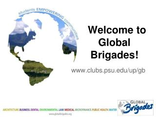 Welcome to  Global Brigades!