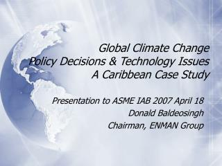Global Climate Change  Policy Decisions  Technology Issues A Caribbean Case Study