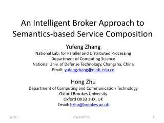 An Intelligent Broker Approach to Semantics-based Service Composition