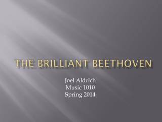 The Brilliant  beethoven