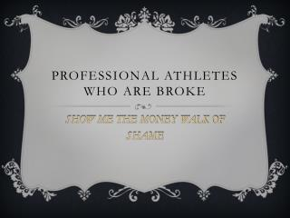 Professional athletes who are broke