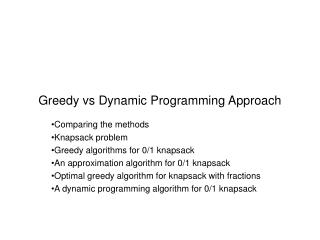 Greedy vs Dynamic Programming Approach